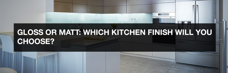 Gloss Or Matt Which Kitchen Finish Will You Choose